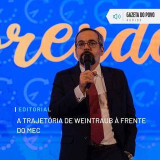 Editorial: A trajetória de Weintraub à frente do MEC