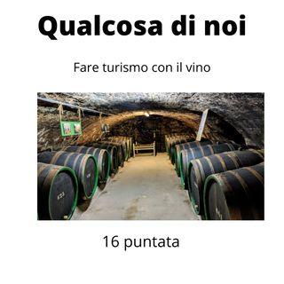 Fare turismo con il vino