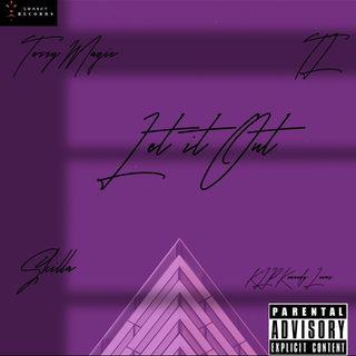 """Let It Out""Remix-Skilla,K.L.P Kennedy Lucas,TL,Terry Magic Ft Jonn Hart"
