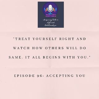 Episode 96: Accepting You