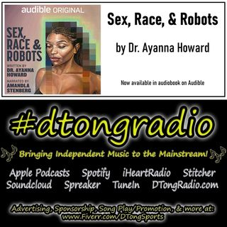 #NewMusicFriday on #dtongradio - Powered by 'Sex, Race, and Robots' on Audible