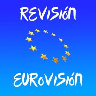 Revisión Eurovisión_Ep 6
