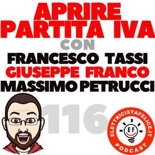 116 Aprire Partita IVA con Francesco Tassi, Giuseppe Franco e Massimo Petrucci