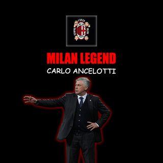 CARLO ANCELOTTI | Milan Legend