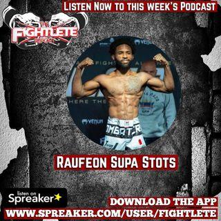 "LFA55 Raufeon ""Supa"" Stots Fightlete Report Interview"