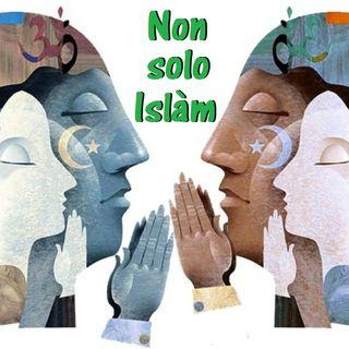 """Non Solo Islàm - """"Il Documento sulla Fratellanza Umana firmato da Papa Francesco e dall'Imam di al-Azhar"""" - 5^ puntata (09/04/2019)"""