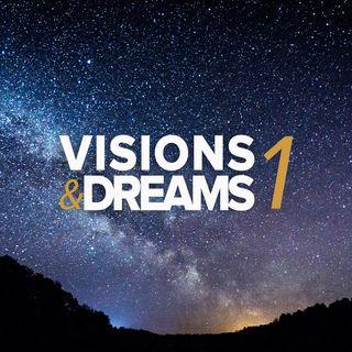 Visions & Dreams #1 :  Be big hearted not big headed