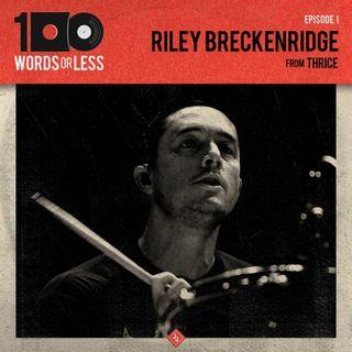 Riley Breckenridge from Thrice