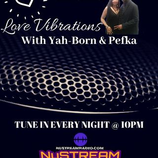 NuStreamRadio Love Vibrations Show