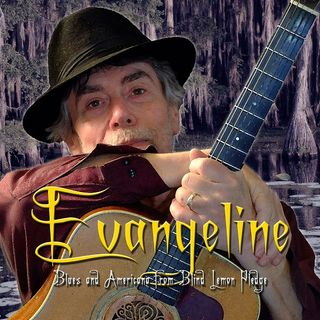 Evangline - Blind Lemon Pledge on Big Blend Radio