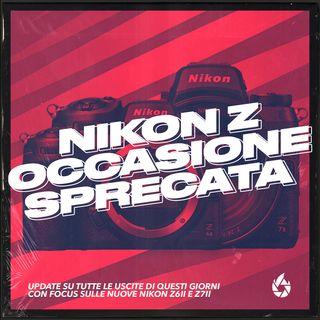 Le nuove NIKON Z: Occasione sprecata