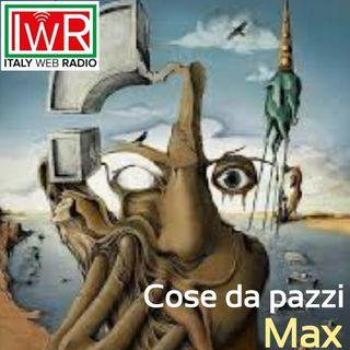 COSE DA PAZZI con MAX