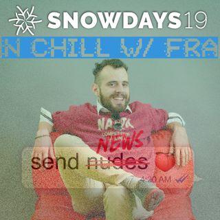Snowdays n chill w/ Fra