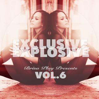 Exclusive Explosive Vol.6