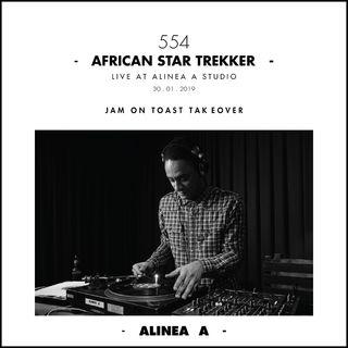 Alinea A #554 African Star Trekker (Jam On Toast) - 30.01.2019