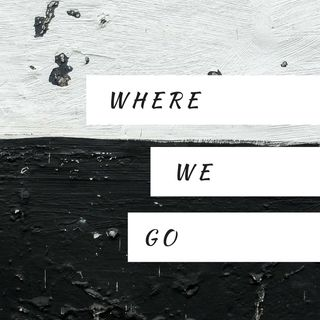 Ep. 1: Reminiscence of Where We Go