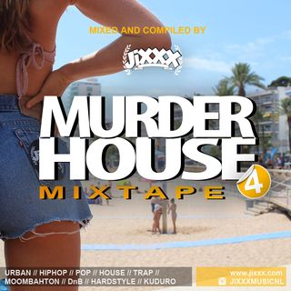 Murderhouse Mixtape 4 (Mixed by JiXXX)