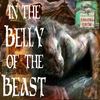 In the Belly of the Beast | Encounters with a Cryptid | Podcast E61
