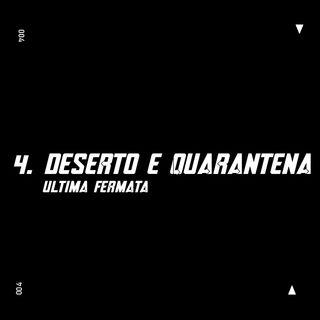 4. Deserto e quarantena