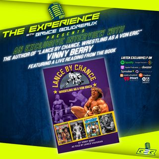 """""""Lance by Chance, Wrestling as a Von Eric"""" author Vinny Berry"""