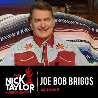 Joe Bob Briggs on the State of Horror Cinema [Episode 6]