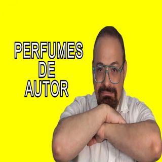 PERFUMES DE AUTOR