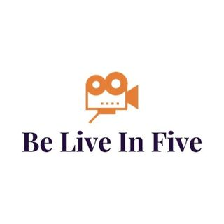Be Live in Five Daily Episode 1