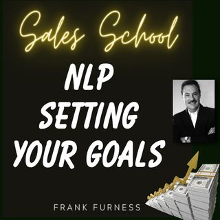 NLP Setting Your Goals