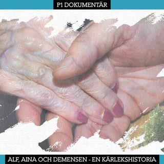 Alf, Aina och demensen – en kärlekshistoria