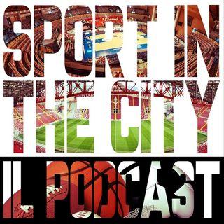 Il Podcast di Sport in the City