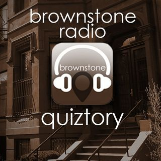 Brownstone Radio Quiztory