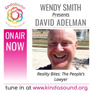 Becoming the People's Lawyer | David Adelman on Reality Bites with Wendy Smith