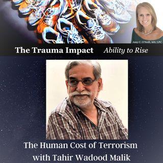 The Human Cost of Terrorism with Tahir Wadood Malik