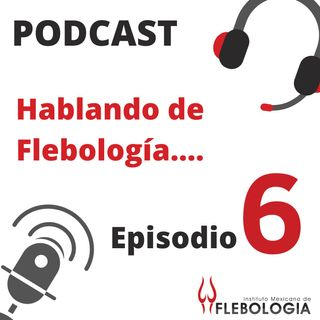 6° Episodio - Flebo Podcast