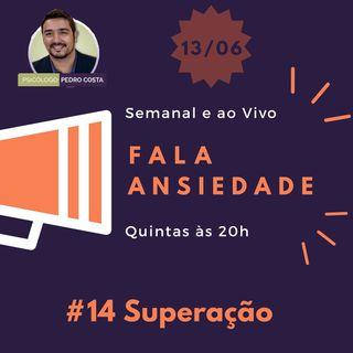 #14 Superação