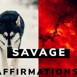SAVAGE WARRIOR MINDSET|| WARRIOR AFFIRMATIONS|| SELF CONFIDENCE