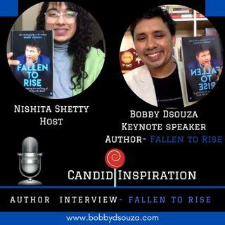 Author interview II Fallen to rise II Bobby Dsouza II Nishita Shetty II Podcast