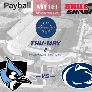 #15 Johns Hopkins vs #1 Penn State