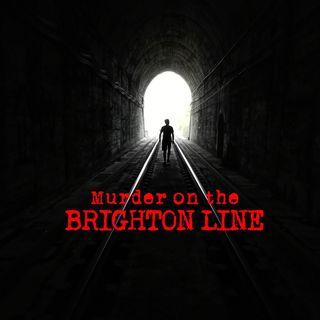 Episode 16 - Murder on the Brighton Line