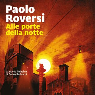 """Paolo Roversi """"Alle porte della notte"""""""