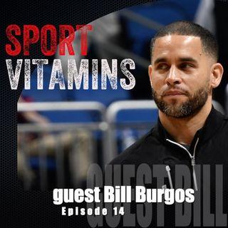 Episode 14 - SPORT VITAMINS (ENG) / guest Bill Burgos, Strength Coach-Minnesota Timberwolves