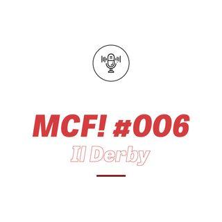 MCF! 006 - Milan vs Inter