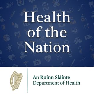 Health of the Nation Episode 01