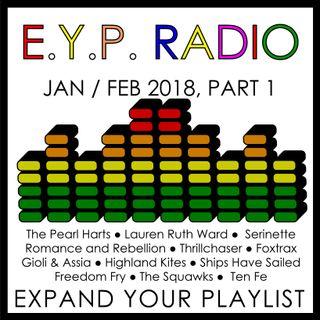 E.Y.P. RADIO: Jan. / Feb. 2018, Part 1