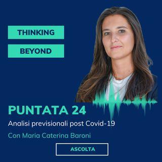 Puntata 24 - Analisi previsionali post Covid-19