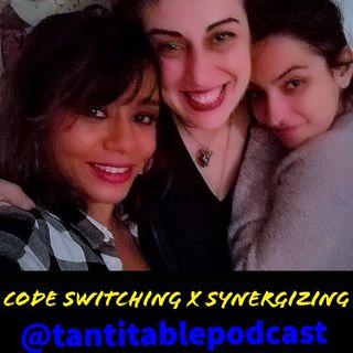 Code Switching x Synergizing