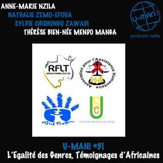 U-MAN! #31- L'Egalité des Genres, Témoignages d'Africaines