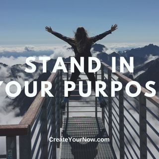 2190 Stand in Your Purpose