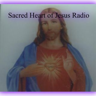 Sacred Heart of Jesus Radio