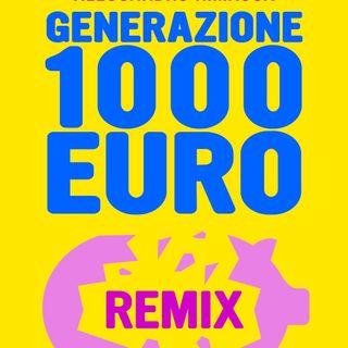 """Antonio Incorvaia """"Generazione 1000 euro Remix"""""""